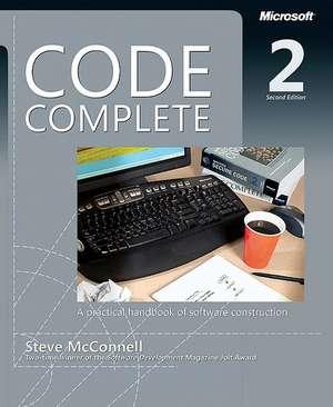 Code Complete: A practical handbook of software construction de Steve McConnell