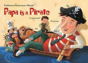 Papa Is a Pirate