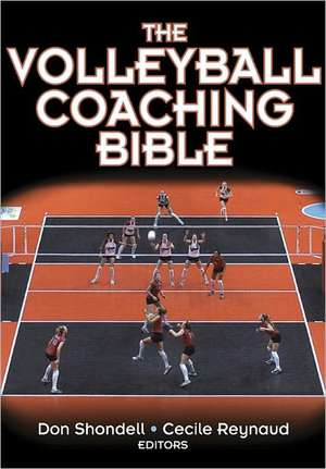 The Volleyball Coaching Bible de Donald S. Shondell