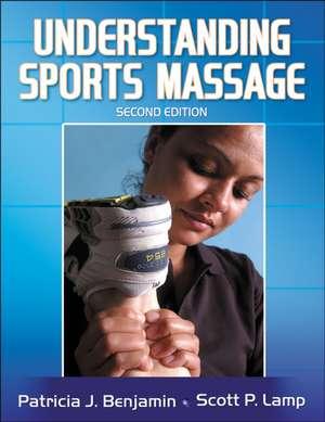 Understanding Sports Massage de Patricia J. Benjamin