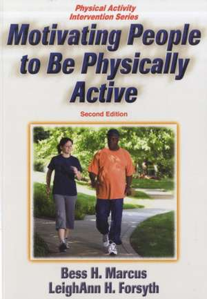 Motivating People to Be Physically Active - 2nd Edition