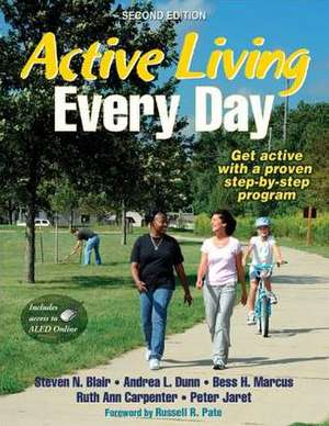 Active Living Every Day [With Access Code] de Steven N. Blair