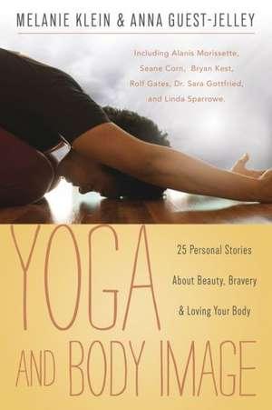 Yoga and Body Image de Melanie Klein