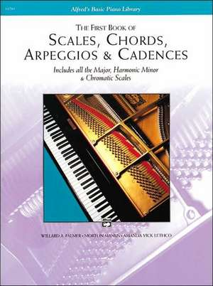 Scales, Chords, Arpeggios and Cadences: First Book imagine