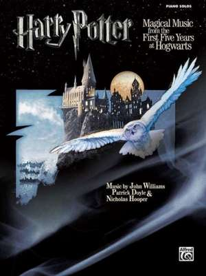 Harry Potter Musical Magic -- The First Five Years: Music from Motion Pictures 1-5 (Piano Solos) de John Williams