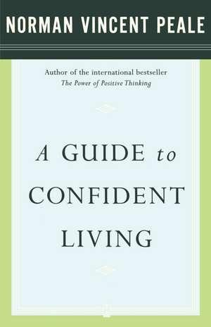 A Guide to Confident Living de Dr. Norman Vincent Peale
