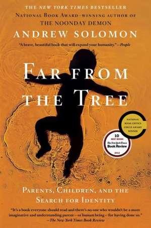 Far from the Tree de Andrew Solomon