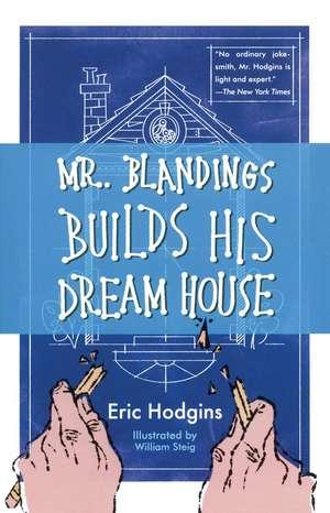 Mr. Blandings Builds His Dream House de Eric Hodgins
