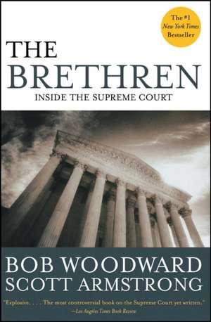 The Brethren:  Inside the Supreme Court de Bob Woodward