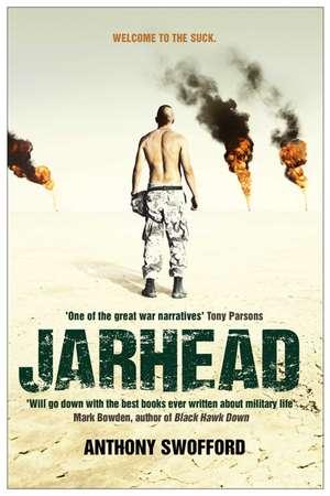 Jarhead: A Solder's Story of Modern War de Anthony Swofford