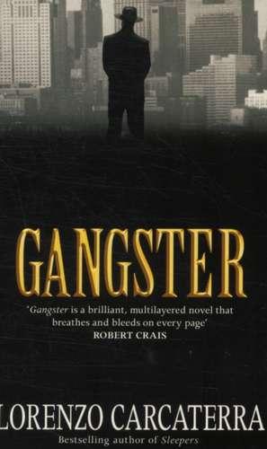 Gangster de Lorenzo Carcaterra