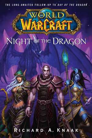 Night of the Dragon de Richard A. Knaak