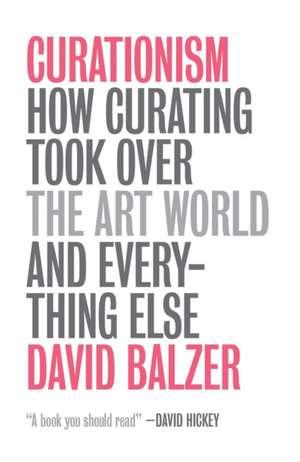 Balzer, D: Curationism de David Balzer
