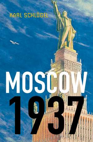 Moscow, 1937 imagine