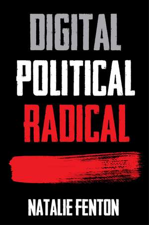 Digital  Political  Radical