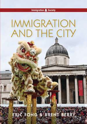 Immigration and the City de Eric Fong