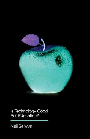 Is Technology Good for Education?