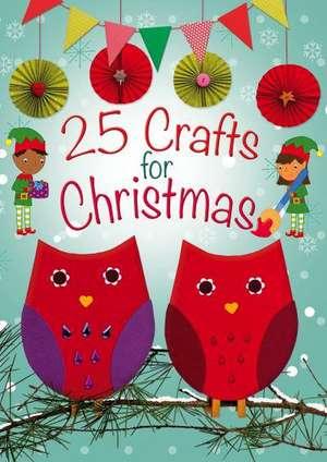 25 Crafts for Christmas de Christina Goodings