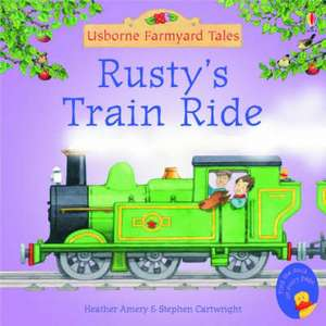 Rusty's Train Ride de Heather Amery