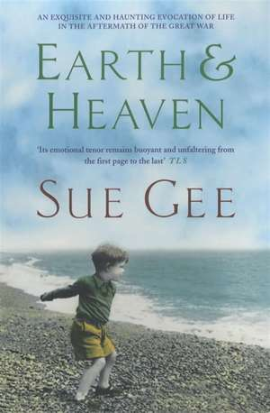 Earth and Heaven de Sue Gee