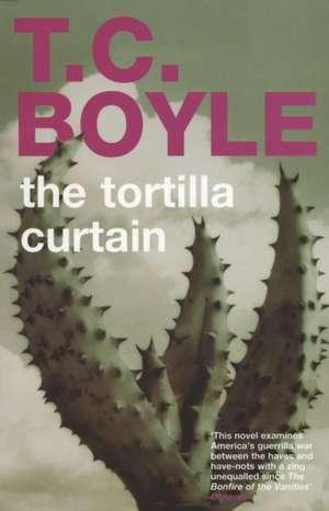 The Tortilla Curtain de Tom Coraghessan Boyle