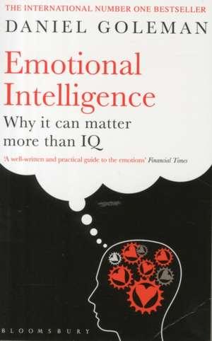 Emotional Intelligence: Why It Can Matter More Than IQ de Daniel Goleman
