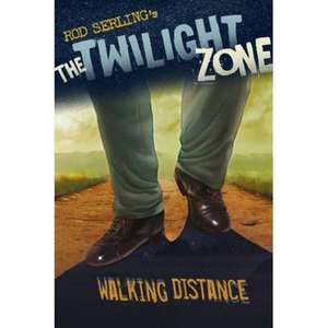 The Twilight Zone: Walking Distance de Mark Kneece