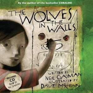 The Wolves in the Walls de Neil Gaiman