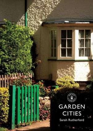 Garden Cities de Sarah Rutherford