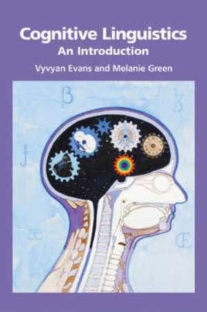 Cognitive Linguistics de Vyvyan Evans
