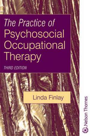 The Practice of Psychosocial Occupational Therapy imagine