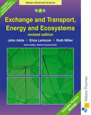 Exchange and Transport, Energy and Ecosystems