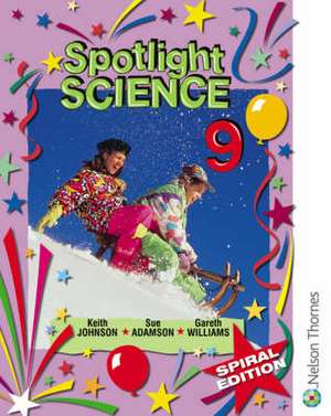 Spotlight Science 9 - Spiral Edition