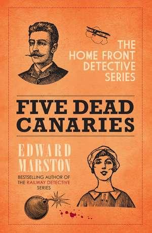 Five Dead Canaries de Edward Marston