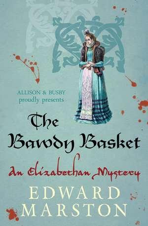 The Bawdy Basket de Edward Marston