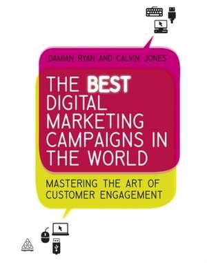 The Best Digital Marketing Campaigns in the World de Damian Ryan
