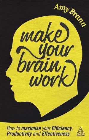 Make Your Brain Work de Amy Brann