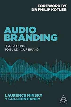 Audio Branding de Laurence Minsky