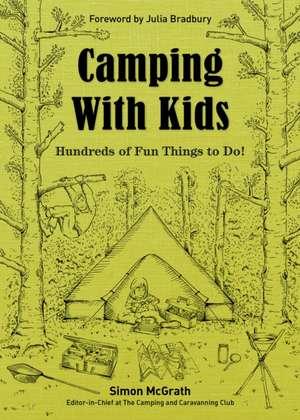 Camping with Kids de Simon McGrath
