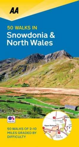50 Walks in Snowdonia & North Wales
