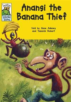 Anansi the Banana Thief