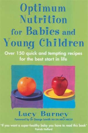 Optimum Nutrition for Babies and Young Children