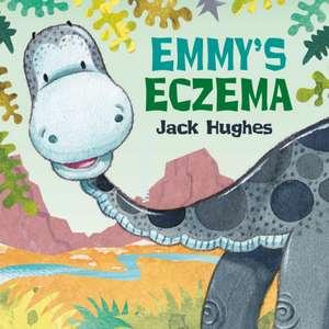 Hughes, J: Emmy's Eczema