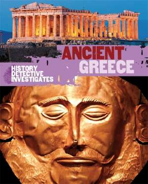 The History Detective Investigates: Ancient Greece