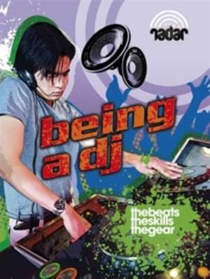 Radar: Top Jobs: Being a DJ
