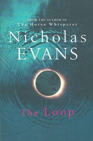 The Loop de Nicholas Evans
