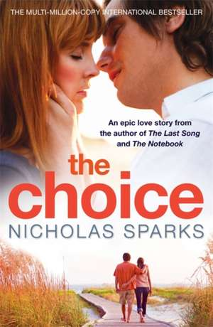 The Choice de Nicholas Sparks