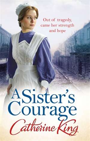 A Sister's Courage de Catherine King