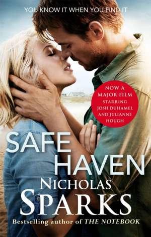 Safe Haven. Film Tie-In de Nicholas Sparks