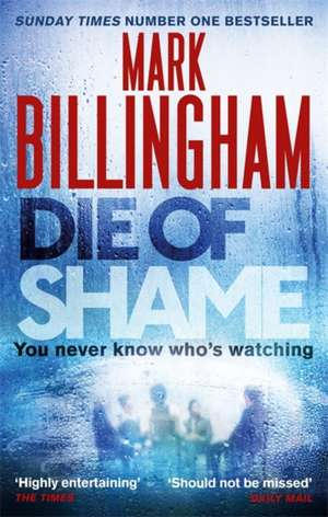 Die of Shame de Mark Billingham